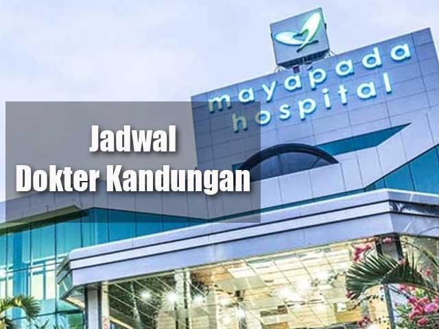 jadwal dokter kandungan RS Mayapda
